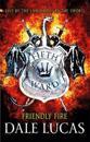 Fifth ward: friendly fire