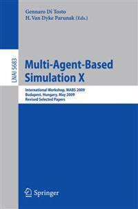 Multi-Agent-Based Simulation X