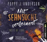 Taste of Love - Mit Sehnsucht verfeinert
