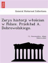 Zarys Historji W OS Cian W Polsce. Przek Ad A. Dobrowolskiego.