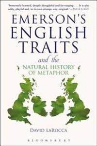 Emerson's English Traits and the Natural History of Metaphor
