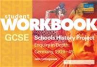 GCSE Shp: Enquiry in Depth - Germany 1919-1945 Workbook