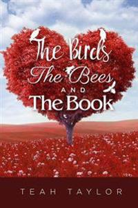 The Birds, the Bees, and the Book