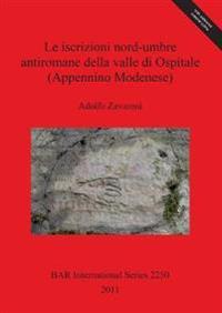 Le Iscrizioni Nord-umbre Antiromane Della Valle Di Ospitale (Appennino Modenese)