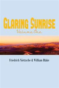Glaring Sunrise: Friedrich Nietzsche & William Blake