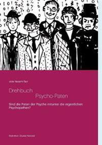 Drehbuch  -  Die Psycho-Paten
