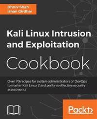 Kali Linux Intrusion and Exploitation Cookbook