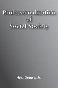 Professionalization of Soviet Society