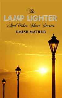 Lamp Lighter and Other Short Stories