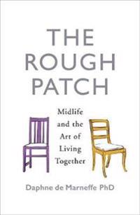 Rough patch - midlife and the art of living together