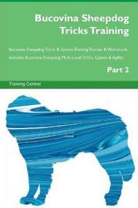 Bucovina Sheepdog Tricks Training Bucovina Sheepdog Tricks & Games Training Tracker & Workbook. Includes