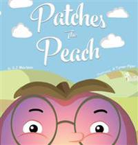 Patches the Peach: A Very Peachy Tale