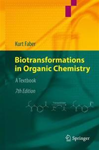 Biotransformations in Organic Chemistry