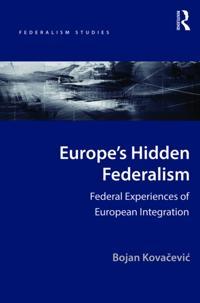 Europe's Hidden Federalism