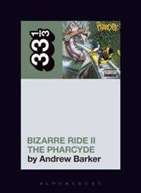 Pharcyde's Bizarre Ride II the Pharcyde