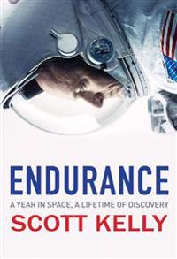 Endurance - a year in space, a lifetime of discovery
