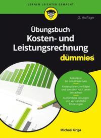 bungsbuch Kosten- und Leistungsrechnung f r Dummies