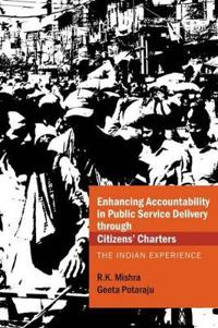 Enhancing Accountability in Public Service Delivery Through Citizens' Charters