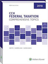 Federal Taxation: Comprehensive Topics (2018)