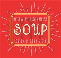 Soup: Quick and Easy Recipes