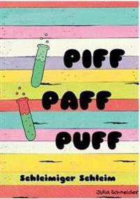 Piff Paff Puff