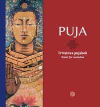 PUJA : Triratnas pujabok : texter för recitation