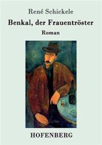 Benkal, Der Frauentroster