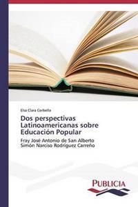 DOS Perspectivas Latinoamericanas Sobre Educacion Popular