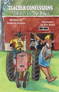 """Teacher Confessions: """"Chillin"""" in the Barn"""