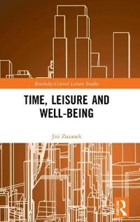 Time, Leisure and Well-being