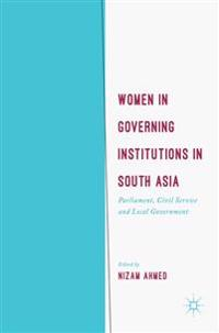 Women in Governing Institutions in South Asia
