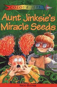 Aunt Jinksie's Miracle Seeds