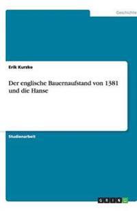 Der Englische Bauernaufstand Von 1381 Und Die Hanse