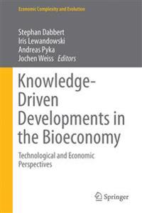 Knowledge-Driven Developments in the Bioeconomy