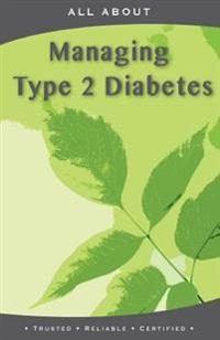All about Managing Type 2 Diabetes