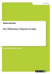 Der Nilhymnus: Lobpreis an Hapi