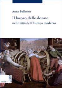 Il Lavoro Delle Donne Nelle Citta Dell'europa Moderna