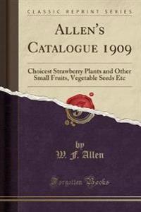 Allen's Catalogue 1909