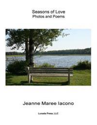 Seasons of Love: Photos and Poems