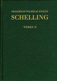 Friedrich Wilhelm Joseph Schelling, Ideen Zu Einer Philosophie Der Natur. Zweite Auflage (1803)