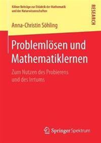 Problemlösen Und Mathematiklernen