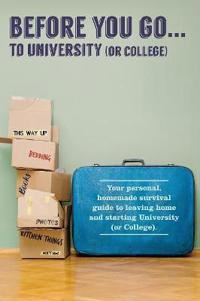 Before You Go...to University (or College)