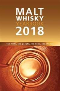 Malt whisky yearbook - the facts, the people, the news, the stories