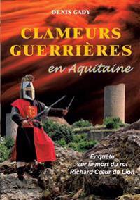Clameurs guerrières en Aquitaine