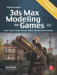 3ds Max Modeling for Games, Volume 1: Insider's Guide to Game Character, Vehicle, and Environment Modeling