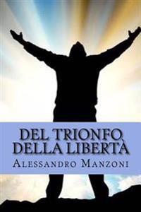 del Trionfo Della Liberta