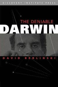 The Deniable Darwin & Other Essays
