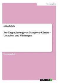 Zur Degradierung Von Mangrove-Kusten - Ursachen Und Wirkungen