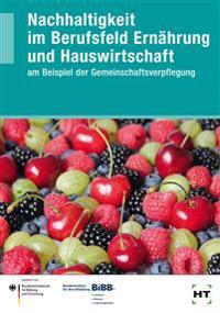 Nachhaltigkeit im Berufsfeld Ernährung und Hauswirtschaft