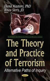 The Theory and Practice of Terrorism